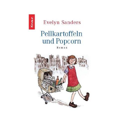 Evelyn Sanders - Pellkartoffeln und Popcorn - Preis vom 28.02.2021 06:03:40 h