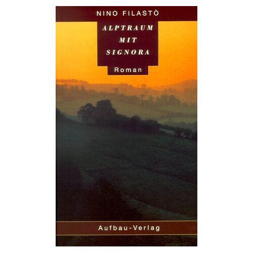 Nino Filasto - Alptraum mit Signora - Preis vom 22.10.2020 04:52:23 h