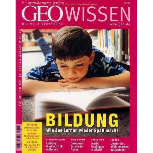 - Geo Wissen. Lernen, Wissen, Bildung: 31/2003 - Preis vom 08.04.2021 04:50:19 h