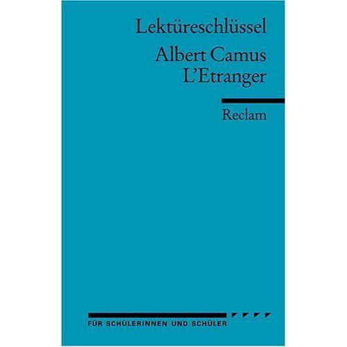Ernst Kemmner - Albert Camus: L'Etranger. Lektüreschlüssel - Preis vom 20.10.2020 04:55:35 h