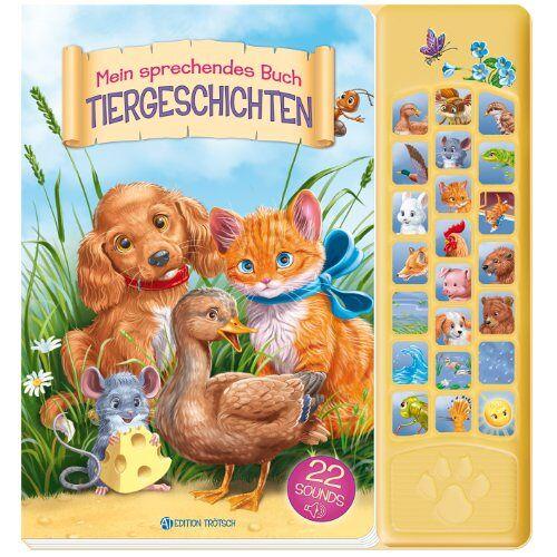Edition Trötsch - Mein sprechendes Buch Tiergeschichten - Preis vom 04.10.2020 04:46:22 h