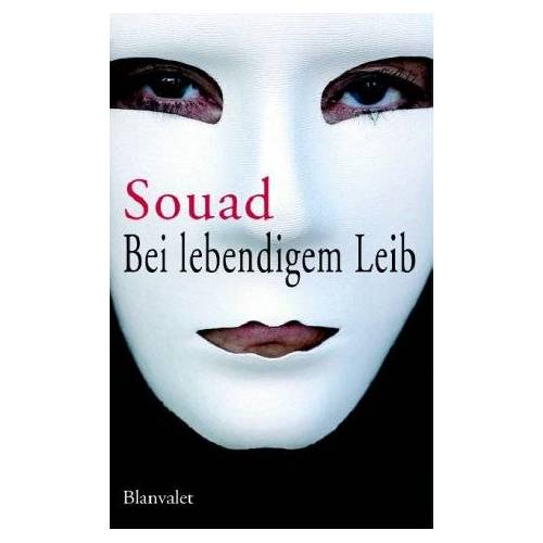Souad - Bei lebendigem Leib - Preis vom 12.05.2021 04:50:50 h