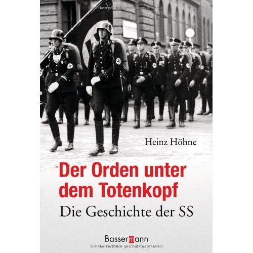 Heinz Höhne - Der Orden unter dem Totenkopf: Die Geschichte der SS - Preis vom 25.02.2021 06:08:03 h