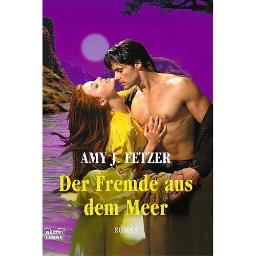 Fetzer, Amy J. - Der Fremde aus dem Meer - Preis vom 05.09.2020 04:49:05 h