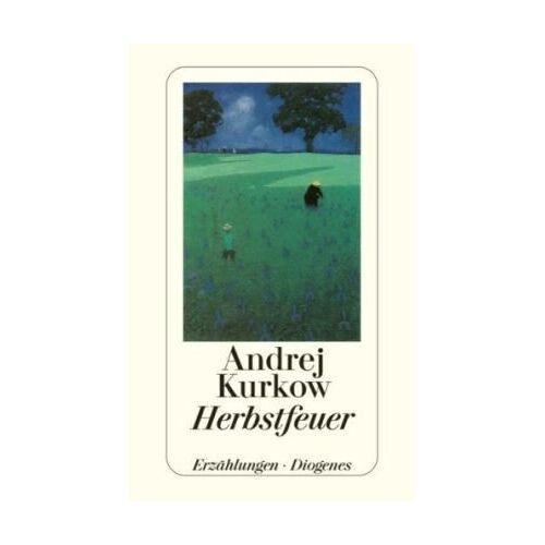 Andrej Kurkow - Herbstfeuer - Preis vom 25.02.2021 06:08:03 h