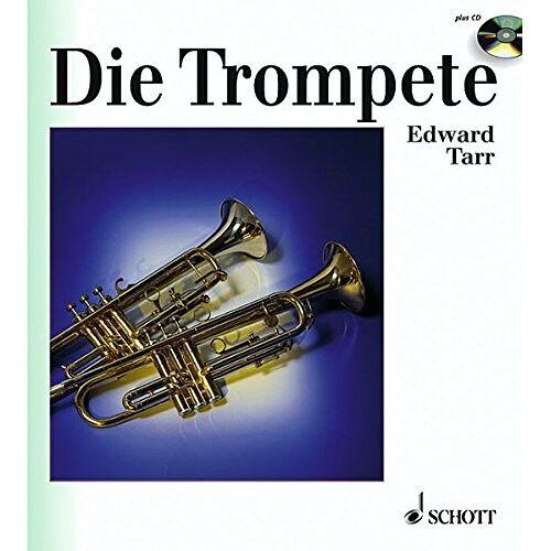 Edward Tarr - Die Trompete: Ihre Geschichte von der Antike bis zur Gegenwart (inkl. Audio-CD) - Preis vom 20.10.2020 04:55:35 h