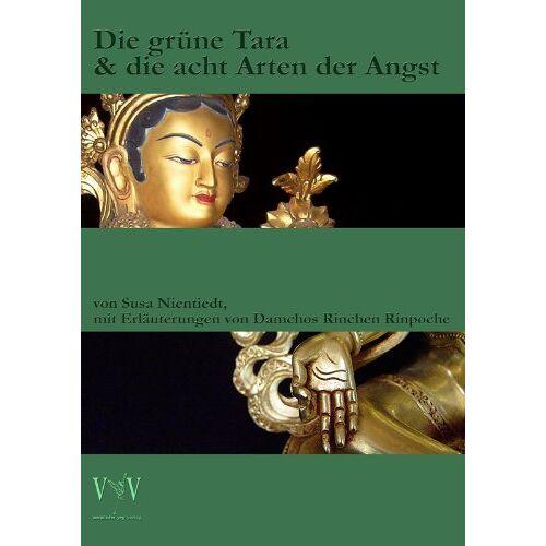Susa Nientiedt - Die grüne Tara und die acht Arten der Angst, Wissenswertes über Astamahabhaya-Tara - Preis vom 07.05.2021 04:52:30 h