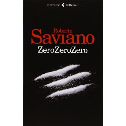 Roberto Saviano - ZeroZeroZero - Preis vom 11.04.2021 04:47:53 h