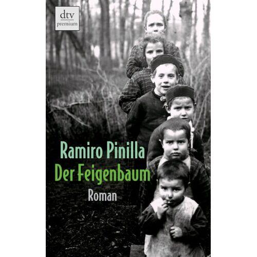 Ramiro Pinilla - Der Feigenbaum: Roman - Preis vom 14.05.2021 04:51:20 h