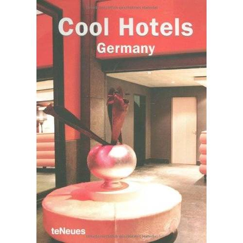 teNeues - Cool Hotels Germany (Cool Hotels) (Cool Hotels) - Preis vom 17.04.2021 04:51:59 h