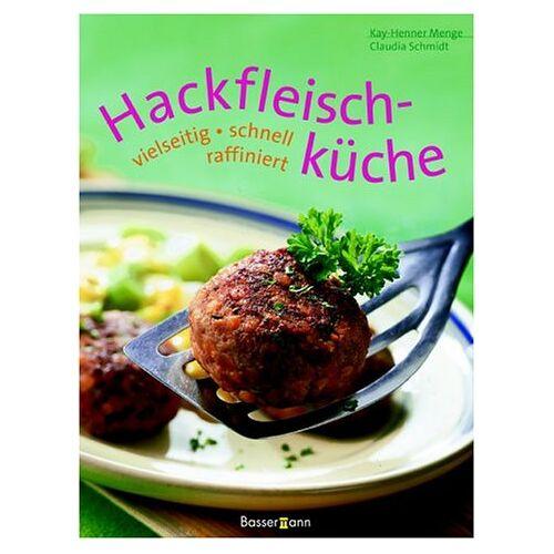 Kay-Henner Menge - Hackfleischküche - Preis vom 04.09.2020 04:54:27 h