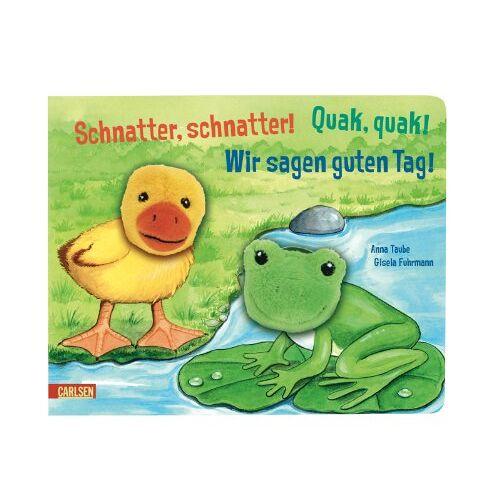 Anna Taube - Schnatter, schnatter! Quak, quak! Wir sagen guten Tag!: Meine Fingerpuppen-Freunde (Doppelfingerpuppen-Bücher) - Preis vom 08.05.2021 04:52:27 h