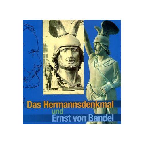 Burkhard Meier - Das Hermannsdenkmal und Ernst von Bandel - Preis vom 04.09.2020 04:54:27 h