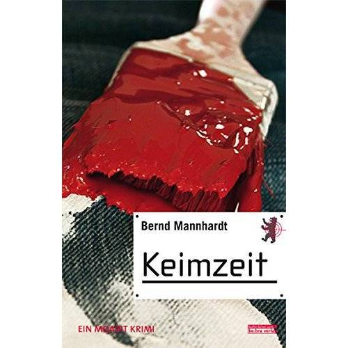 Bernd Mannhardt - Keimzeit: Ein Moabit Krimi - Preis vom 10.04.2021 04:53:14 h