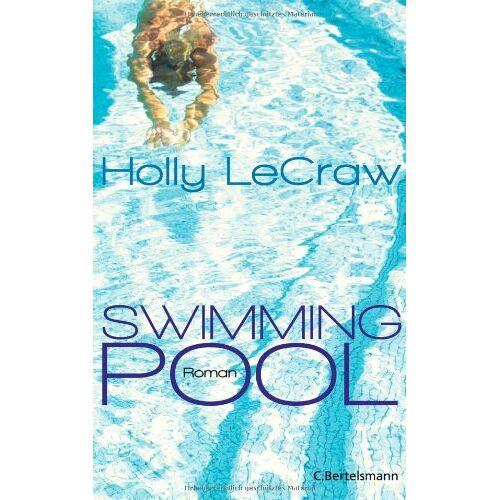 Holly LeCraw - Swimmingpool: Roman - Preis vom 05.09.2020 04:49:05 h