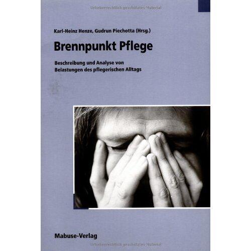 Karl-Heinz Henze - Brennpunkt Pflege - Preis vom 05.09.2020 04:49:05 h