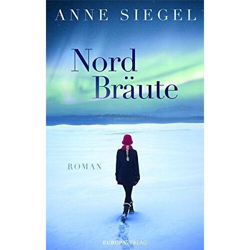 Anne Siegel - NordBräute - Preis vom 18.10.2020 04:52:00 h