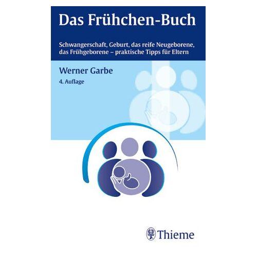 Werner Garbe - Das Frühchen-Buch - Preis vom 03.09.2020 04:54:11 h