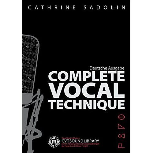 Cathrine Sadolin - Cathrine Sadolin: Komplette Gesangs Technik - Preis vom 25.02.2020 06:03:23 h