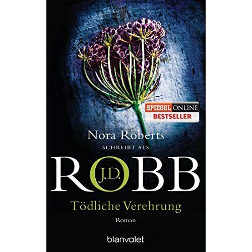 Robb, J. D. - Tödliche Verehrung: Roman (Reihenfolge der Eve Dallas-Krimis, Band 28) - Preis vom 05.05.2021 04:54:13 h