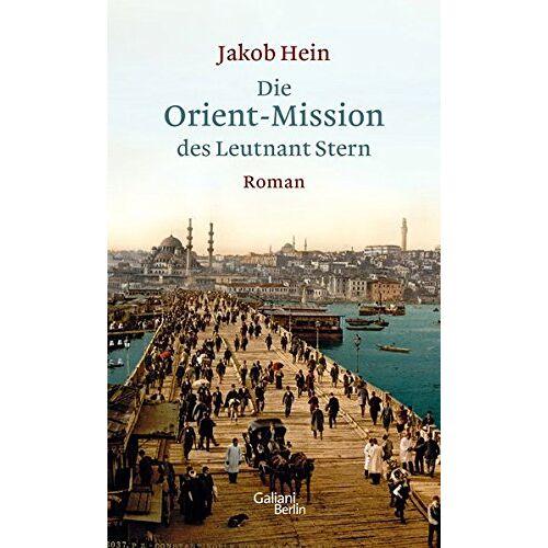Jakob Hein - Die Orient-Mission des Leutnant Stern - Preis vom 06.05.2021 04:54:26 h