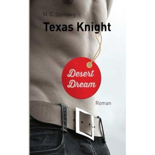 M.C. Steinweg - Texas Knight - Desert Dream - Preis vom 18.04.2021 04:52:10 h