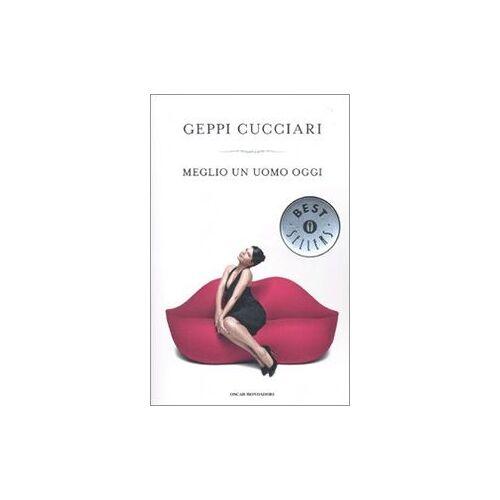 Geppi Cucciari - Meglio un uomo oggi - Preis vom 05.12.2019 05:59:52 h