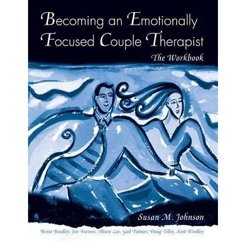 Johnson, Susan M. - Becoming an Emotionally Focused Couple Therapist - Preis vom 13.05.2021 04:51:36 h