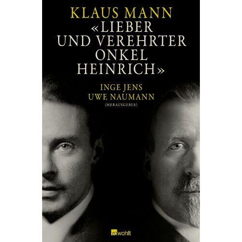 Klaus Mann - Lieber und verehrter Onkel Heinrich - Preis vom 20.10.2020 04:55:35 h