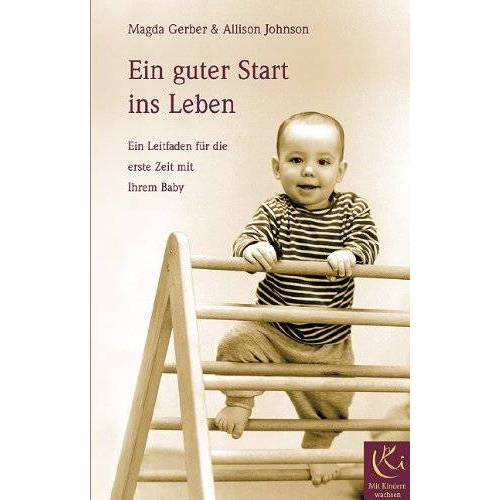 Gerber Ein guter Start ins Leben: Ein Leitfaden für die erste Zeit mit ihrem Baby - Preis vom 15.04.2021 04:51:42 h