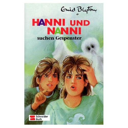 Enid Blyton - Hanni und Nanni, Bd.7, Hanni und Nanni suchen Gespenster - Preis vom 18.04.2021 04:52:10 h