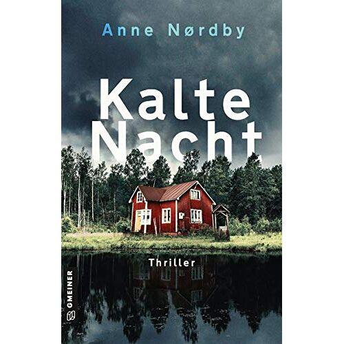 Anne Nordby - Kalte Nacht: Tom Skagens zweiter Fall (Thriller im GMEINER-Verlag) - Preis vom 10.04.2021 04:53:14 h