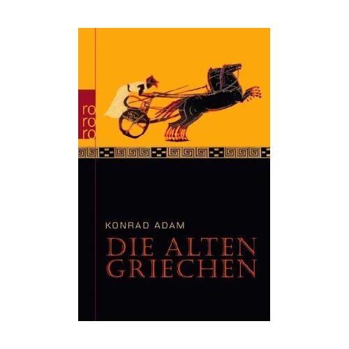 Konrad Adam - Die alten Griechen - Preis vom 18.04.2021 04:52:10 h