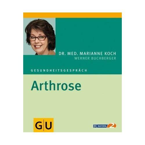 Marianne Koch - Arthrose: Gesundheitsgespräch (GU Gesundheitsgespräch) - Preis vom 08.05.2021 04:52:27 h