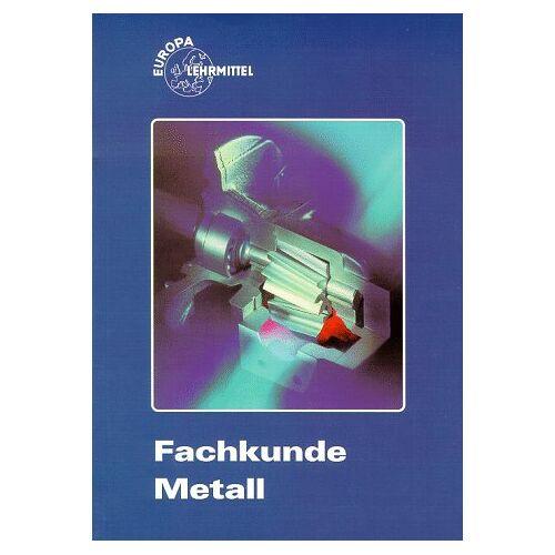Ulrich Fischer - Fachkunde Metall - Preis vom 16.04.2021 04:54:32 h