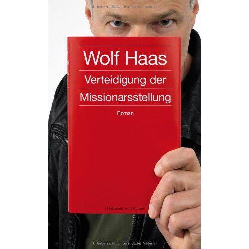 Wolf Haas - Verteidigung der Missionarsstellung - Preis vom 21.10.2020 04:49:09 h