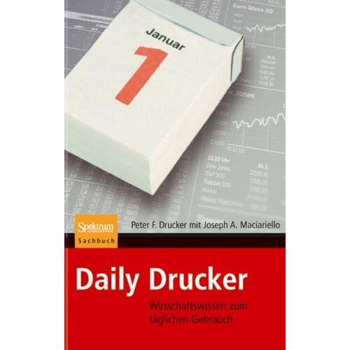 Drucker, Peter F. - Daily Drucker: Wirtschaftswissen zum täglichen Gebrauch - Preis vom 20.10.2020 04:55:35 h