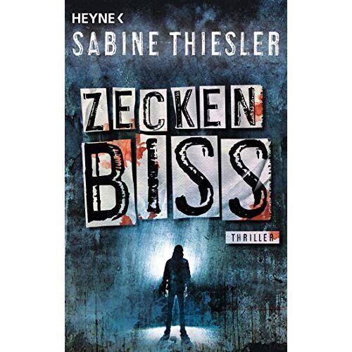 Sabine Thiesler - Zeckenbiss: Thriller - Preis vom 18.01.2021 06:04:29 h