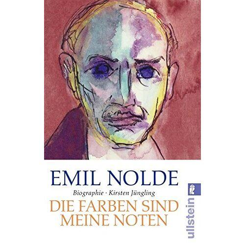 Kirsten Jüngling - Emil Nolde: Die Farben sind meine Noten - Preis vom 20.10.2020 04:55:35 h
