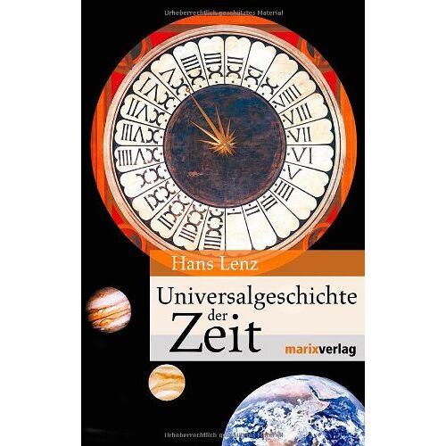 Hans Lenz - Universalgeschichte der Zeit - Preis vom 05.09.2020 04:49:05 h