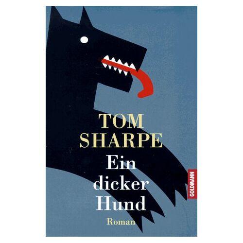 Tom Sharpe - Ein dicker Hund - Preis vom 16.04.2021 04:54:32 h