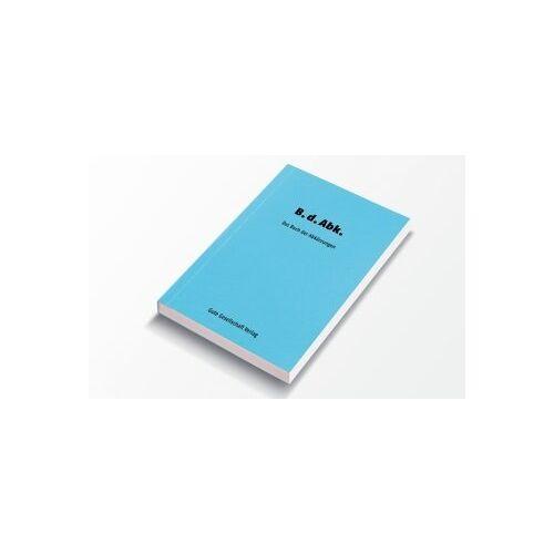 Raimund Schmelzer - B.d.Abk. Das Buch der Abkürzungen - Preis vom 05.09.2020 04:49:05 h