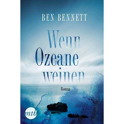Ben Bennett - Wenn Ozeane weinen - Preis vom 21.10.2020 04:49:09 h