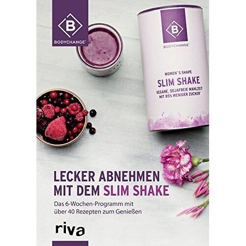BodyChange® - Lecker abnehmen mit dem Slim Shake: Das 6-Wochen-Programm mit über 40 Rezepten zum Genießen - Preis vom 08.04.2021 04:50:19 h