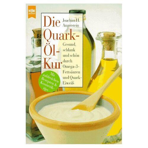 Angerstein, Joachim H. - Die Quark- Öl- Kur - Preis vom 18.04.2021 04:52:10 h