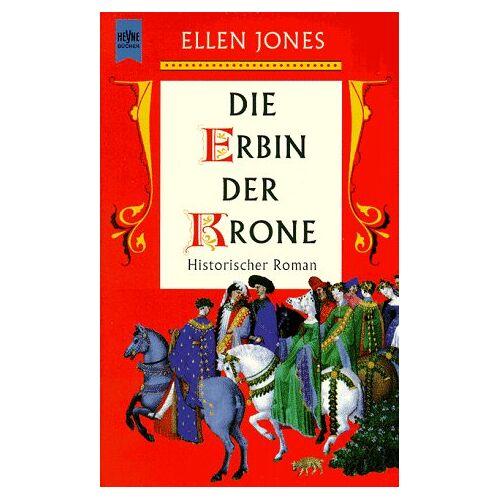 Ellen Jones - Die Erbin der Krone - Preis vom 07.03.2021 06:00:26 h