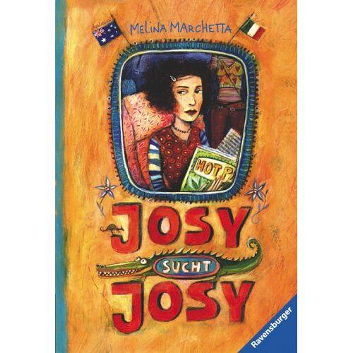 Melina Marchetta - Josy sucht Josy - Preis vom 14.04.2021 04:53:30 h