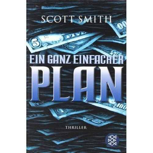 Scott Ein ganz einfacher Plan: Thriller - Preis vom 17.04.2021 04:51:59 h
