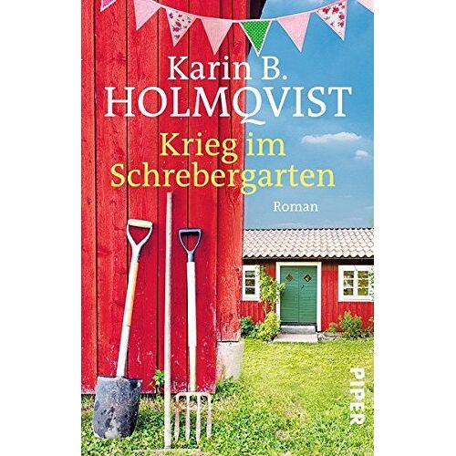 Holmqvist, Karin B. - Krieg im Schrebergarten: Roman - Preis vom 06.05.2021 04:54:26 h