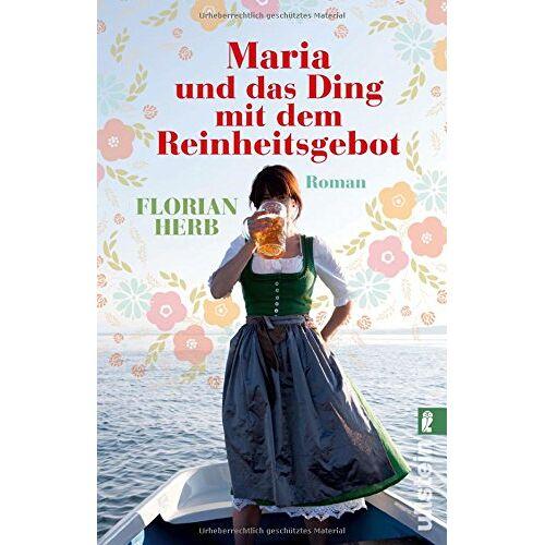 Florian Herb - Maria und das Ding mit dem Reinheitsgebot - Preis vom 21.10.2020 04:49:09 h